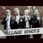 illage Idiots - Fleitje piepen
